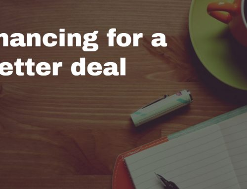 Refinancing for a better deal